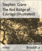 The Red Badge of Courage (Illustrated) (ebook)