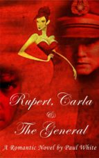 Rupert, Carla & the General (ebook)