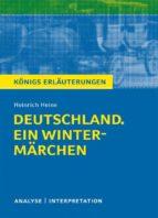 Deutschland. Ein Wintermärchen. Königs Erläuterungen. (ebook)
