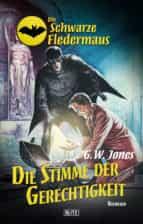 Die schwarze Fledermaus 17: Die Stimme der Gerechtigkeit (ebook)