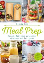 Meal Prep – Gesunde Mahlzeiten vorbereiten, mitnehmen und Zeit sparen (ebook)