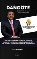 BIOGRAPHY OF RAW MATERIALS TITAN ALHAJI ALIKO DANGOTE