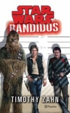 STAR WARS. BANDIDOS