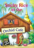Sticky Rice at the Orchid Cafe (ebook)