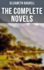 The Complete Novels of Elizabeth Gaskell (ebook)