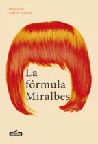 La fórmula Miralbes (Caballo de Troya 2016, 4) (ebook)