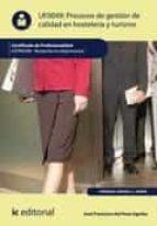 Procesos de gestión de calidad en hostelería y turismo. HOTA0308  (ebook)