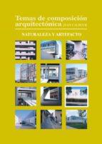 Temas de composición arquitectónica. 9.Naturaleza y artefacto