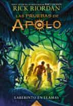 Laberinto en llamas (Las pruebas de Apolo 3) (ebook)