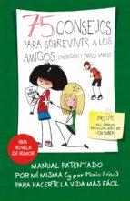 75 consejos para sobrevivir a los amigos, enemigos y troles varios (Serie 75 Consejos 10) (ebook)