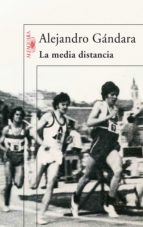 La media distancia (ebook)