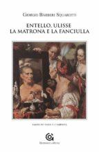 Entello, Ulisse la matrona e la fanciulla (ebook)