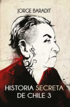 Historia secreta de Chile 3 (ebook)