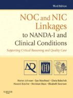 NOC and NIC Linkages to NANDA-I and Clinical Conditions - E-Book (ebook)