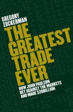 The Greatest Trade Ever (ebook)