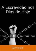 A Escravidão Nos Dias De Hoje (ebook)