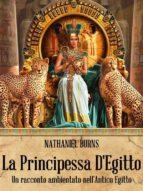 La Principessa D'egitto (ebook)