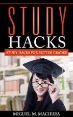 Study Hacks: Study Hacks For Better Grades (ebook)