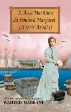 A Arca Marítima Da Doutora Margaret (ebook)