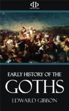 Early History of the Goths (ebook)