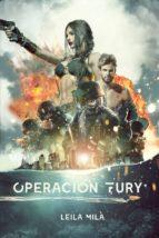 OPERACIÓN FURY (ebook)