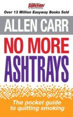 No More Ashtrays (ebook)