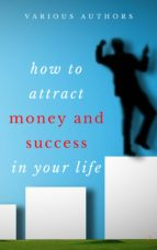 Get Rich Collection (50 Books): How to Attract Money and Success in your Life (ebook)