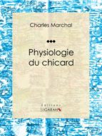 Physiologie du chicard (ebook)