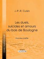 Les duels, suicides et amours du bois de Boulogne (ebook)