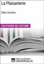 La Plaisanterie de Milan Kundera (ebook)