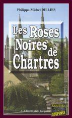 Les Roses noires de Chartres (ebook)