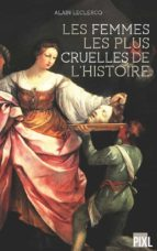 Les femmes les plus cruelles de l'Histoire (ebook)