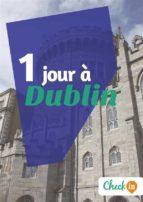 1 jour à Dublin (ebook)