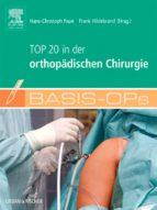 Basis OPs - Top 20 in der orthopädischen Chirurgie (ebook)