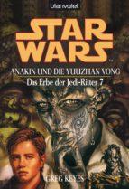 Star Wars. Das Erbe der Jedi-Ritter 7. Anakin und die Yuuzhan Vong (ebook)