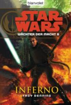 Star Wars. Wächter der Macht 6. Inferno (ebook)