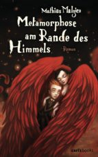 Metamorphose am Rande des Himmels (ebook)