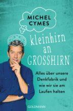 Kleinhirn an Großhirn (ebook)