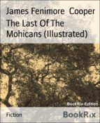 The Last Of The Mohicans (Illustrated) (ebook)
