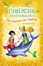 Mariella Meermädchen 8 - Die Melodie der Delfine (ebook)