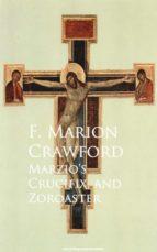 Marzio's Crucifix, and Zoroaster (ebook)