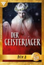 Der Geisterjäger Jubiläumsbox 2 - Gruselroman (ebook)