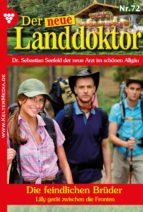Der neue Landdoktor 72 – Arztroman (ebook)