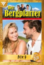 Der Bergpfarrer Jubiläumsbox 7 – Heimatroman (ebook)