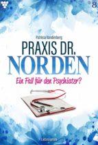 Praxis Dr. Norden 8 – Arztroman (ebook)