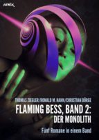FLAMING BESS: DER MONOLITH (ebook)