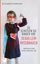 So schützen Sie Kinder vor sexuellem Missbrauch (ebook)