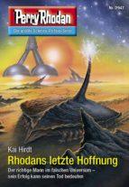Perry Rhodan 2947: Rhodans letzte Hoffnung (ebook)
