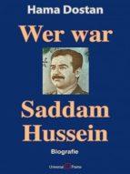 WER WAR SADDAM HUSSEIN