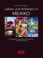 LEBEN UND ARBEITEN IN MEXIKO